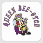 Queen Bee-Yotch Square Stickers