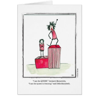 QUEEN cartoon by Ellen Elliott Greeting Card