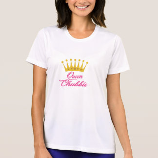 Queen Chubbie Work Out Shirt