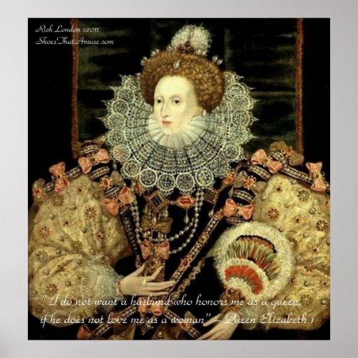 Queen Elizabeth 1 Love/Honour Love Quote Posters Print