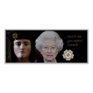 Queen Elizabeth II greets Richard III Posters