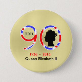 Queen Elizabeth II Of England 90th Birthday 7.5 Cm Round Badge