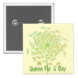 Queen For A Day 15 Cm Square Badge