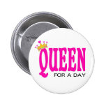 """Queen for a day"" button"