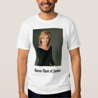 Queen Noor, Queen Noor of Jordan T Shirts
