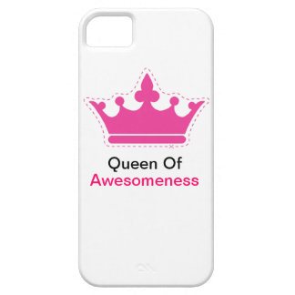 Queen of Awesomeness iPhone 5 Cover