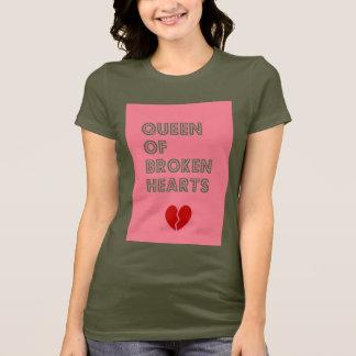 Queen of broken hearts T-Shirt