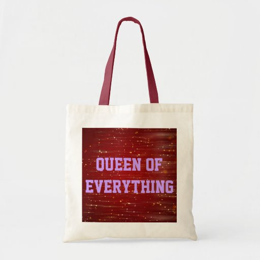 Queen Of Everything Budget Tote Bags