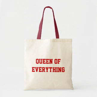Queen Of Everything Budget Tote Budget Tote Bag