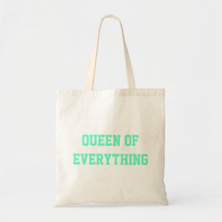 Queen Of Everything Budget Tote Tote Bag