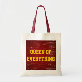 Queen Of Everything Budget Tote Tote Bags