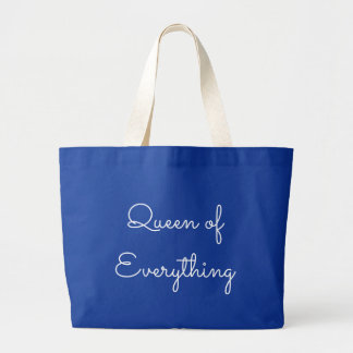 Queen of Everything Jumbo Tote