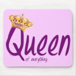Queen of Everything [mousepad]