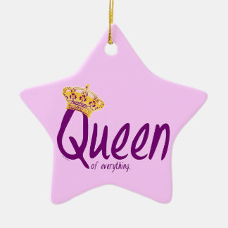 Queen of Everything [ornament] Christmas Ornament
