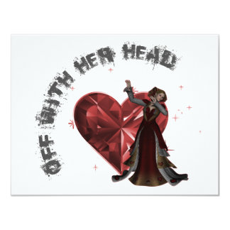 """Queen Of Hearts - Off With Her Head 4.25"""" X 5.5"""" Invitation Card"""