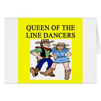 queen of line dancing greeting card