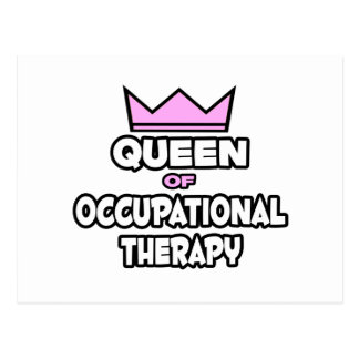 Queen of Occupational Therapy Postcard