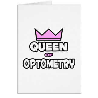Queen of Optometry Card