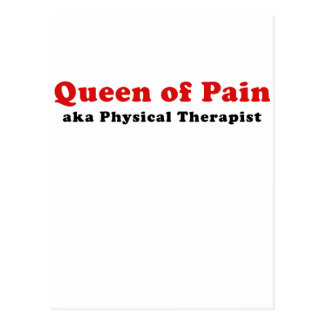 Queen of Pain aka Physical Therapist Postcard