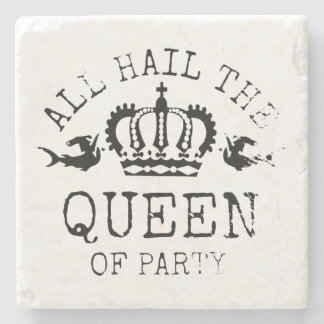 Queen of Party Stone Coaster