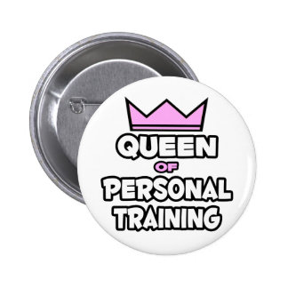 Queen of Personal Training 6 Cm Round Badge