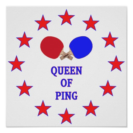 Queen of Ping Pong Posters