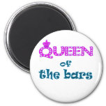 Queen of the Bars Refrigerator Magnets