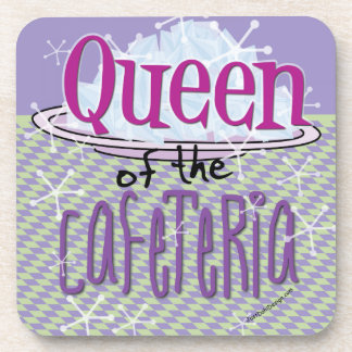 Queen of the Cafeteria - Lunch Lady Drink Coaster
