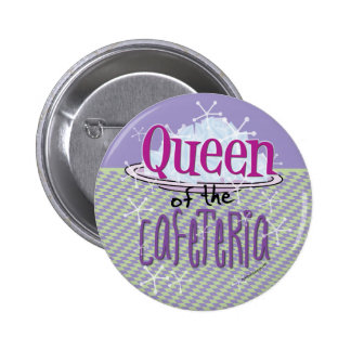 Queen of the Cafeteria - Lunch Lady Pins