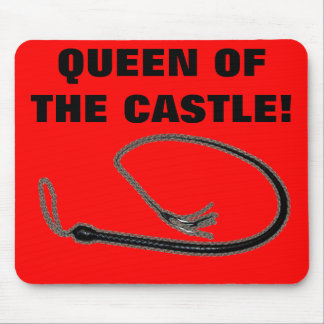 QUEEN OF THE CASTLE MOUSE PAD