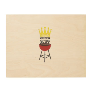 Queen of the grill wood print