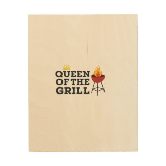 Queen of the grill wood prints