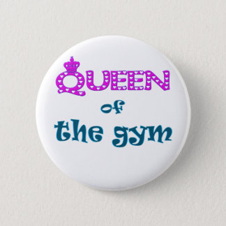 Queen of the Gym 6 Cm Round Badge