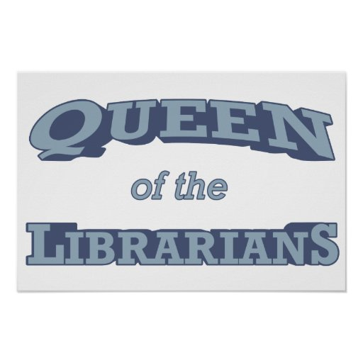 Queen of the Librarians Poster