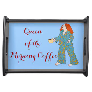 Queen of the Morning Coffee Serving Tray