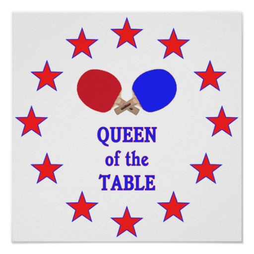 Queen of the Table Ping Pong Posters