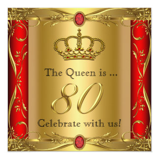 Queen or King Regal Red Gold 80th Birthday Party 13 Cm X 13 Cm Square Invitation Card