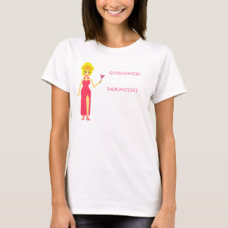 Queenie Martini T-shirt
