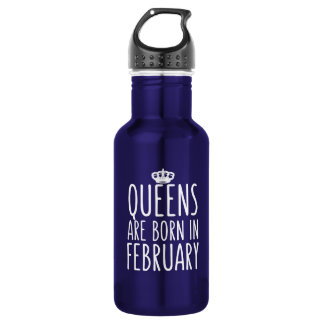 Queens are Born in February 532 Ml Water Bottle