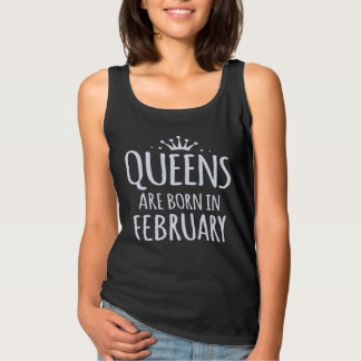queens are born in february tank top