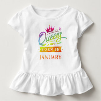Queens are born in January Birthday Gift Toddler T-Shirt