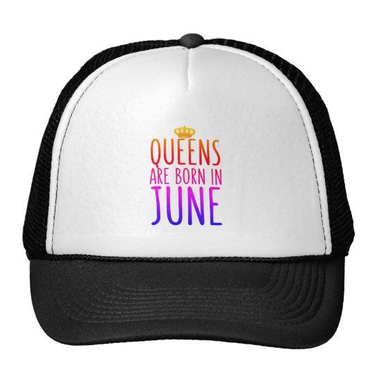 Queens are born in June Hat