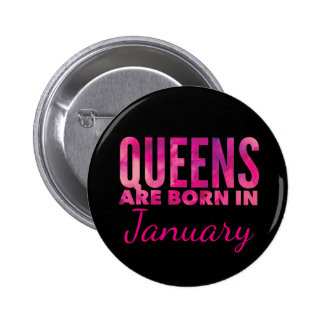 Queens Are Born In Standard, 2¼ Inch Round Button