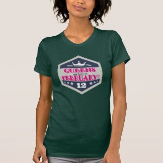 Queens Are Born On February 12th (Grunge) T-Shirt