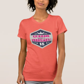Queens Are Born On February 15th (Grunge) T-Shirt
