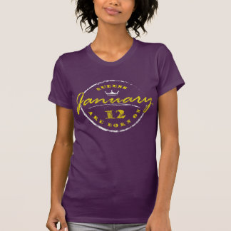 Queens Are Born On January 12 (Washed & Worn) T-Shirt