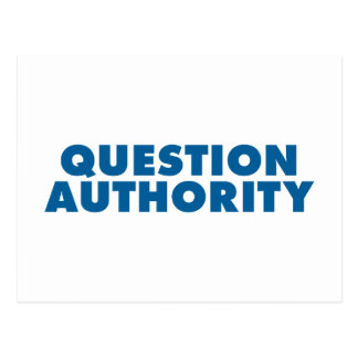 Question Authority - Blue Post Cards