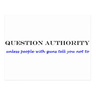 Question authority bumper sticker post cards