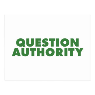 Question Authority - Green Post Card