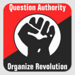 question authority organise revolution square stickers